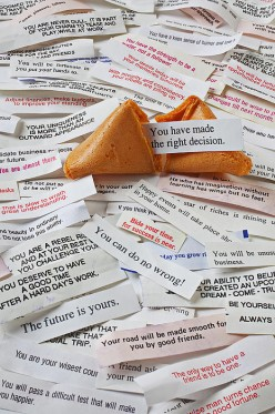 Do you have a fortune cookie saying that you still for some reason remember?