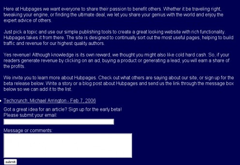 Sign up for the early beta version of HubPages, Feb 9, 2006.