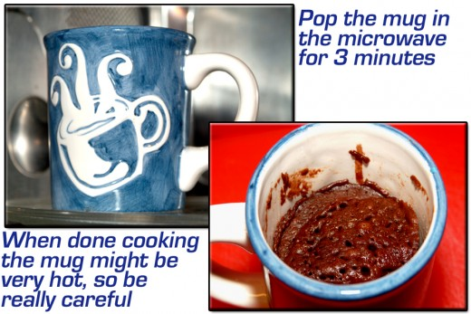 Cook the cake for 3 minutes in a 1000 watt microwave oven. Use caution when removing from oven, the mug can get pretty hot!