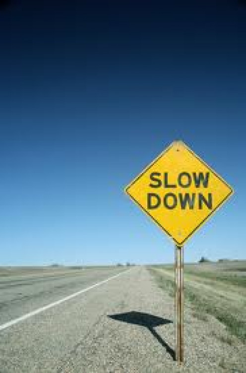 Slow down and take time