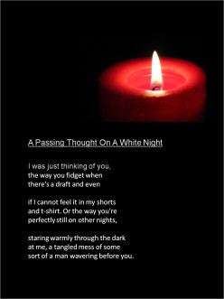 A Passing Thought On A White Night