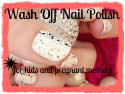 Nail Polish That Washes Off With Water - Safe For Pregnant Women & Kids