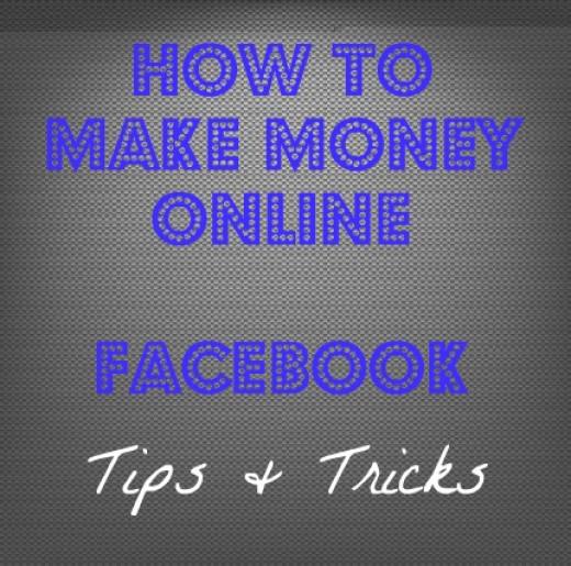How To Make Money Online: Facebook