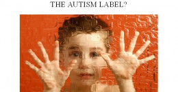 The Autism label is something I wish I had had growing up with undiagnosed Aspergers.