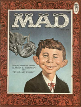 Alfred E Neuman, of Mad Magazine fame.