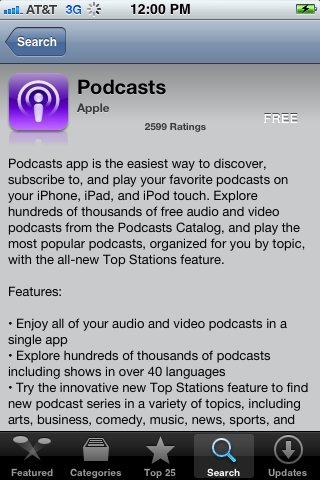 The name of the developer appears in gray lettering either above or below the name of the app. You want the Podcasts app developed by Apple.