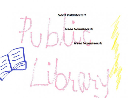 The public libraries are always in need of volunteers