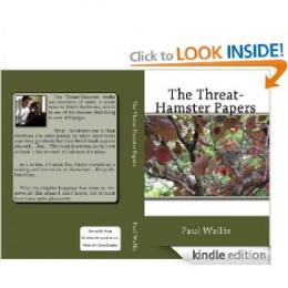 The Threat-Hamster Papers, the first of my favorite series of my books