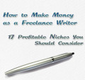 Make Money as a Freelance Writer 17 Niches You Should Consider