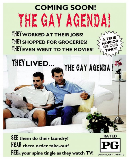 There is NO gay agenda except in the minds of those without understanding