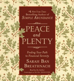 Peace and Plenty: A Review of Sarah Ban Breathnach's latest book
