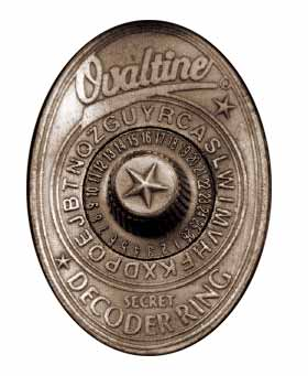 """Drink more ovaltine!' Then you would think  ""I sent in for THIS piece of junk?"""
