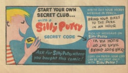 "Even Silly Putty was into the whole ""secret code"" scene!"
