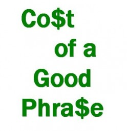 Cost of a Good Phrase