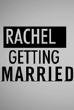 Movie Review: Rachel Getting Married
