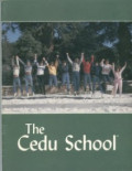 CEDU / RMA : A Short History of a Cult for Kids in California and Idaho from 1967- 2005