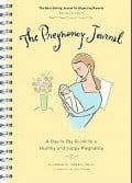 My Pregnancy Journal from My First Pregnancy--Chapter One