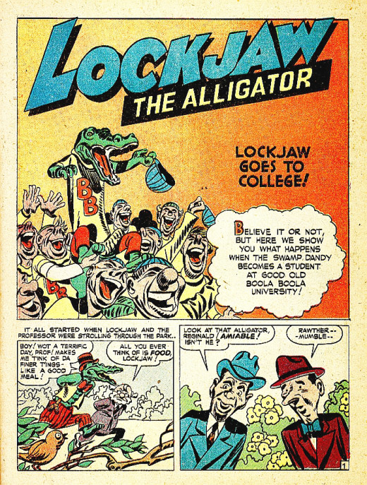 Who could ever forget Lockjaw The Alligator?