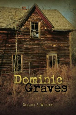 It's out!   My second novel:  DOMINIC GRAVES