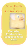 Slow Death By Rubber Duck: Smith and Lourie on Everyday Products