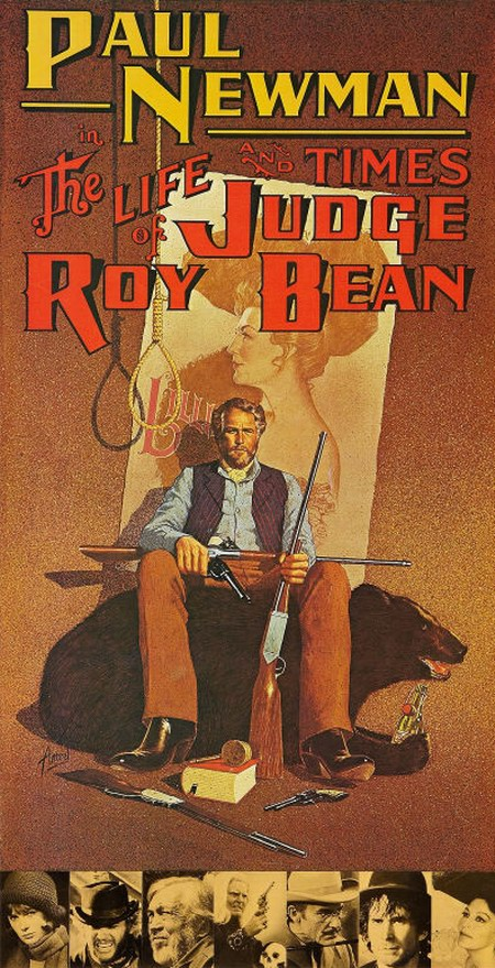 The Life and Times of Judge Roy Bean (1972) Poster art by Richard Amsel