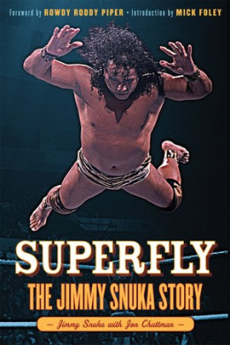 Superfly Snuka's autobiography is due in December 2012 from Triumph Books.