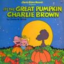 It's the Great Pumpkin, Charlie Brown
