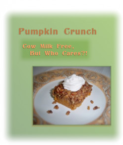 Cow Milk Free Pumpkin Crunch Dessert with Non-Dairy Whipped Topping