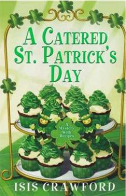 A Catered St. Patrick's Day & Other Novels by Isis Crawford