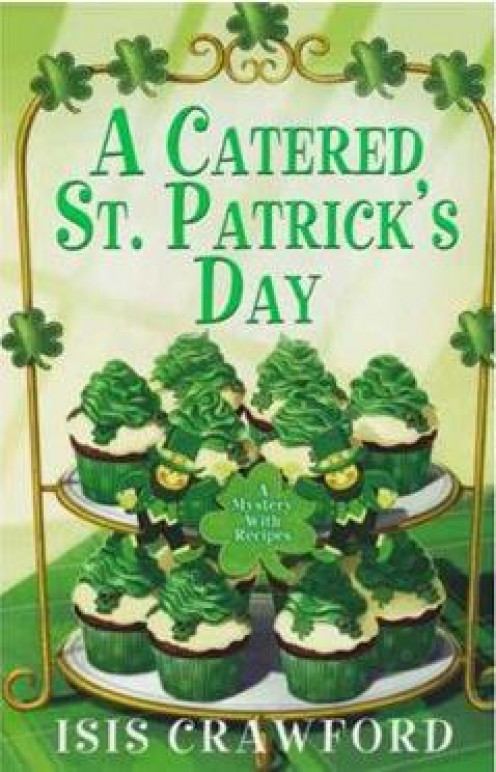 A Catered St. Patrick's Day - Isis Crawford