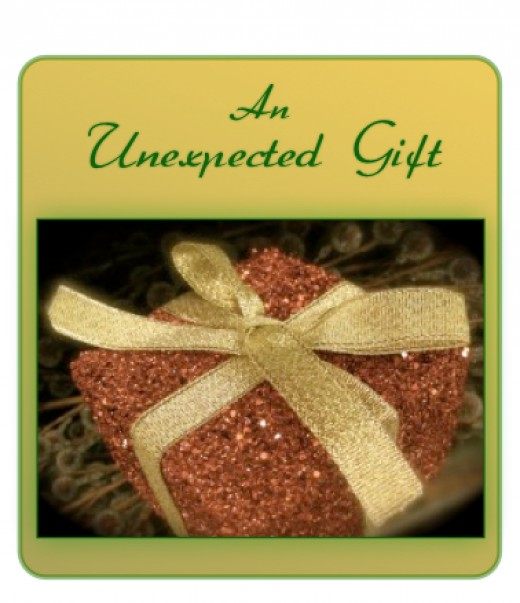 An unexpected gift may be a much needed surprise!