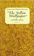 "Charlotte Perkins Gillman's ""The Yellow Wallpaper""-The Medical Ignorance"