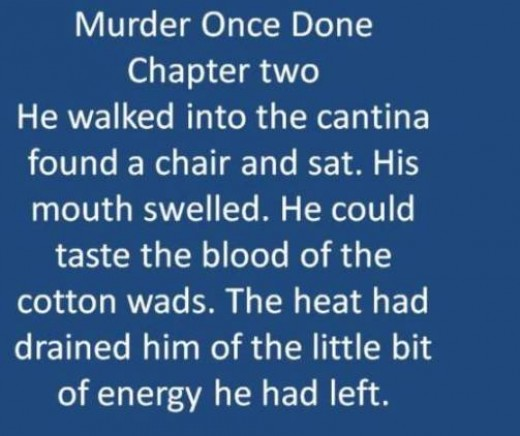Opening paragraph from Murder Once Done Chapter Two