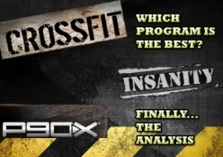 Crossfit vs P90X vs Insanity - What's the Best Exercise Program for YOU?
