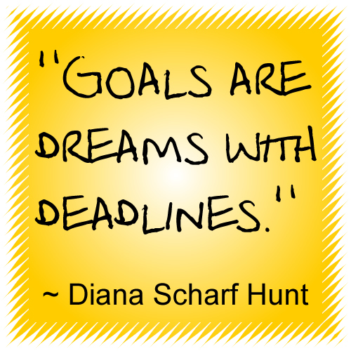 Your dreams can come true by setting goals and seeing them through.