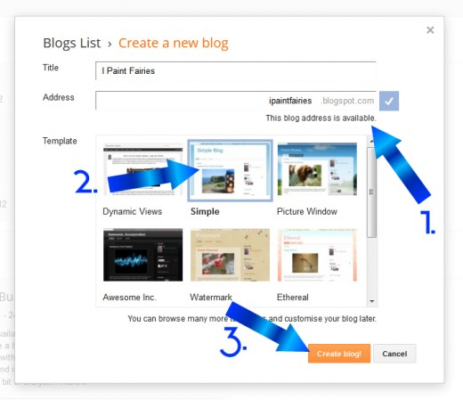 Creating your blog. 1. Choosing a name that's available 2. Choosing a template 3. Click create when ready!