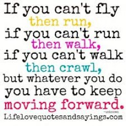 Keep Moving Forward - One Step Back
