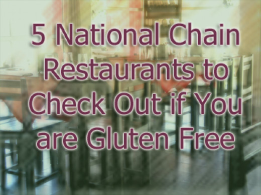 5 National Restaurant Chains with Gluten Free Friendly Menu Items.