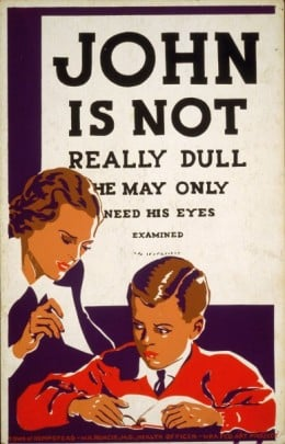 John is Not Really Dull, 1937.  Artist Unknown, Sponsored by Town of Hempstead, W.H. Runcie, M.D., Health Officer.