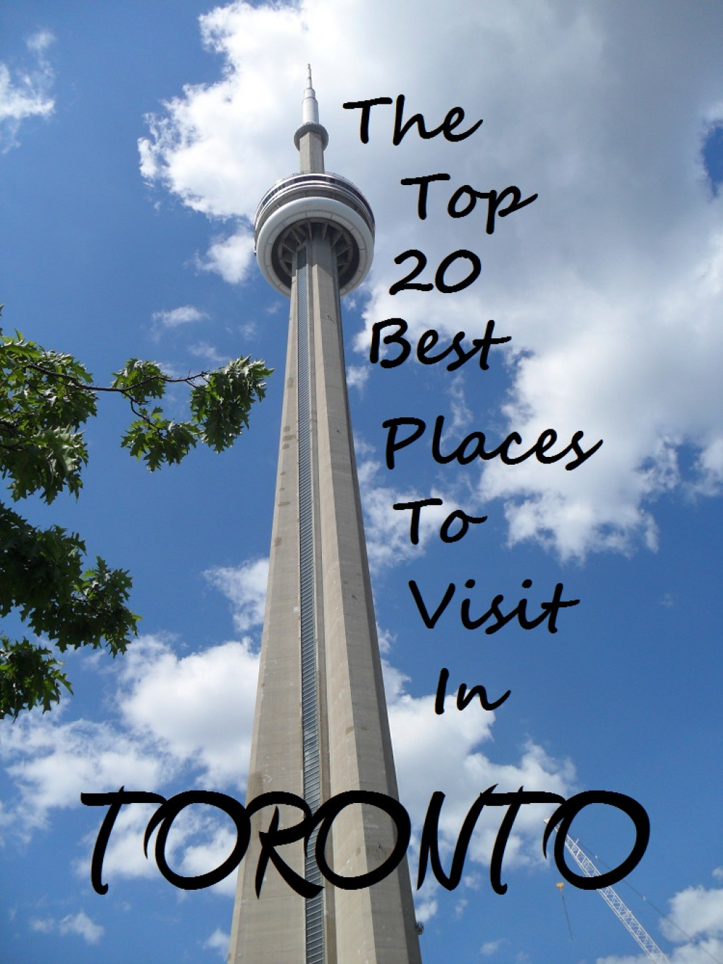 Top 20 places to visit in toronto canada for Places to travel in canada