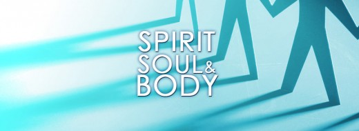 Body Soul and Spirit