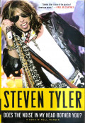 "Steven Tyler: ""Does the Noise in My Head Bother You?"""