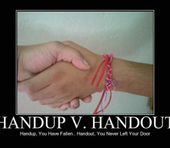 Hand Up vs. Hand Out