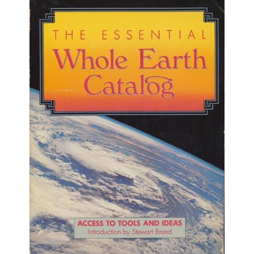 Whole Earth Catalog offered tools and changed the way a generation thought about themselves