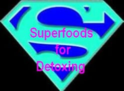 Superfoods for Cleansing and Detoxing the Body