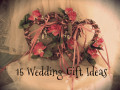 15 Wedding Gift Ideas