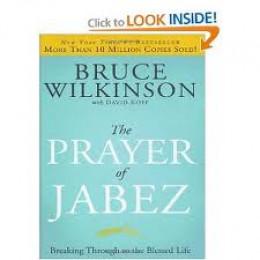 The Prayer According To Jabez.