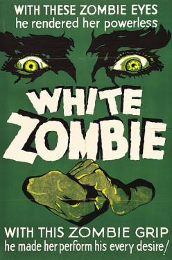 "A movie poster for ""White Zombie."""