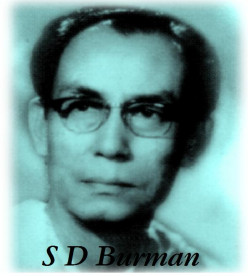 Sachin Dev Burman - The man who left his royal heritage to help a new musical dawn in Bollywood