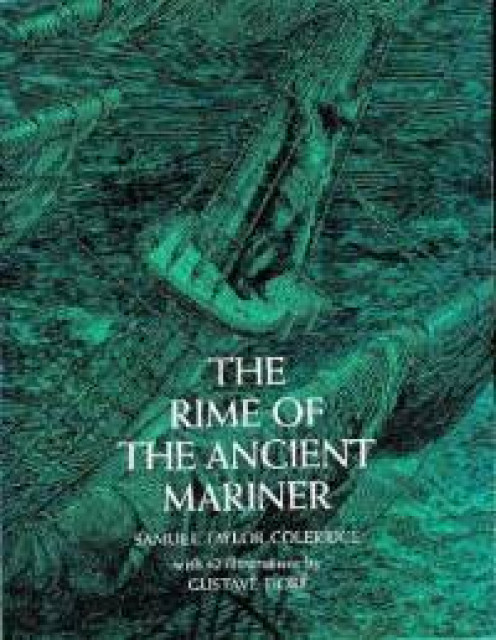 The Rime of the Ancient Mariner (Paperback) By: Samuel Taylor Coleridge (Author) ISBN: 0486223051
